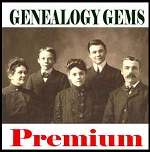 Genealogy Gems Premium Membership and Podcast