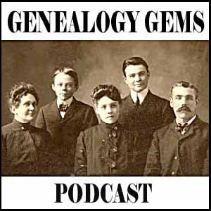 The Genealogy Gems Podcast
