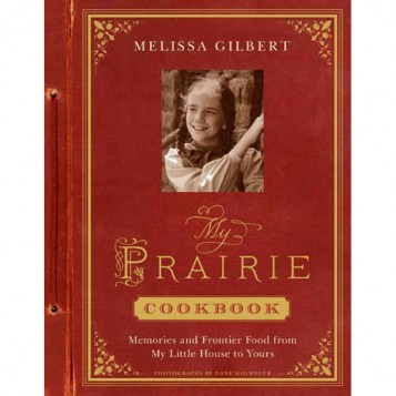 my-prairie-cookbook-memories-and-frontier-food-from-my-little-house-to-yours-paperback-book_357