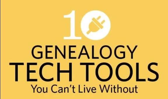 10 Technology Tools for Genealogy