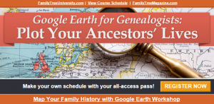 Google Earth for Genealogy Workshop