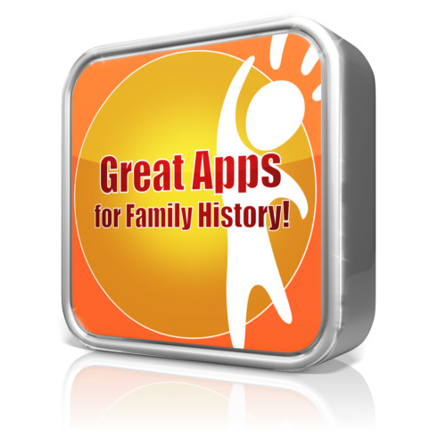 Do You Have These 5 Free Family History Apps? You Should!