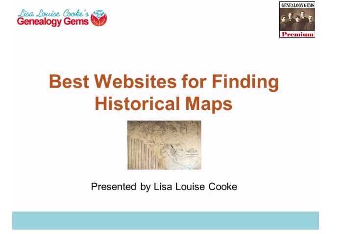 Best Websites for Historical Maps: A New Premium Video!