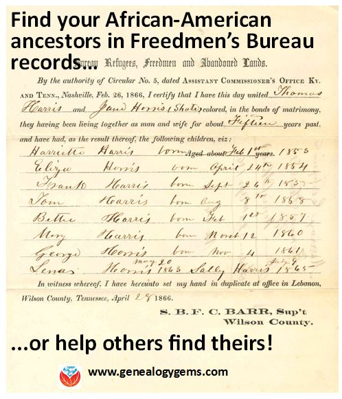 find your ancestors in freedmen s bureau records or help