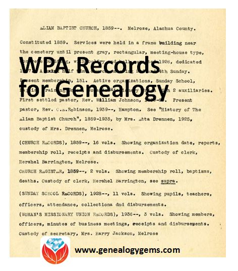 How 75-Year Old WPA Records May Help You Find an Ancestor