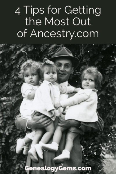how to get the most out of Ancestry