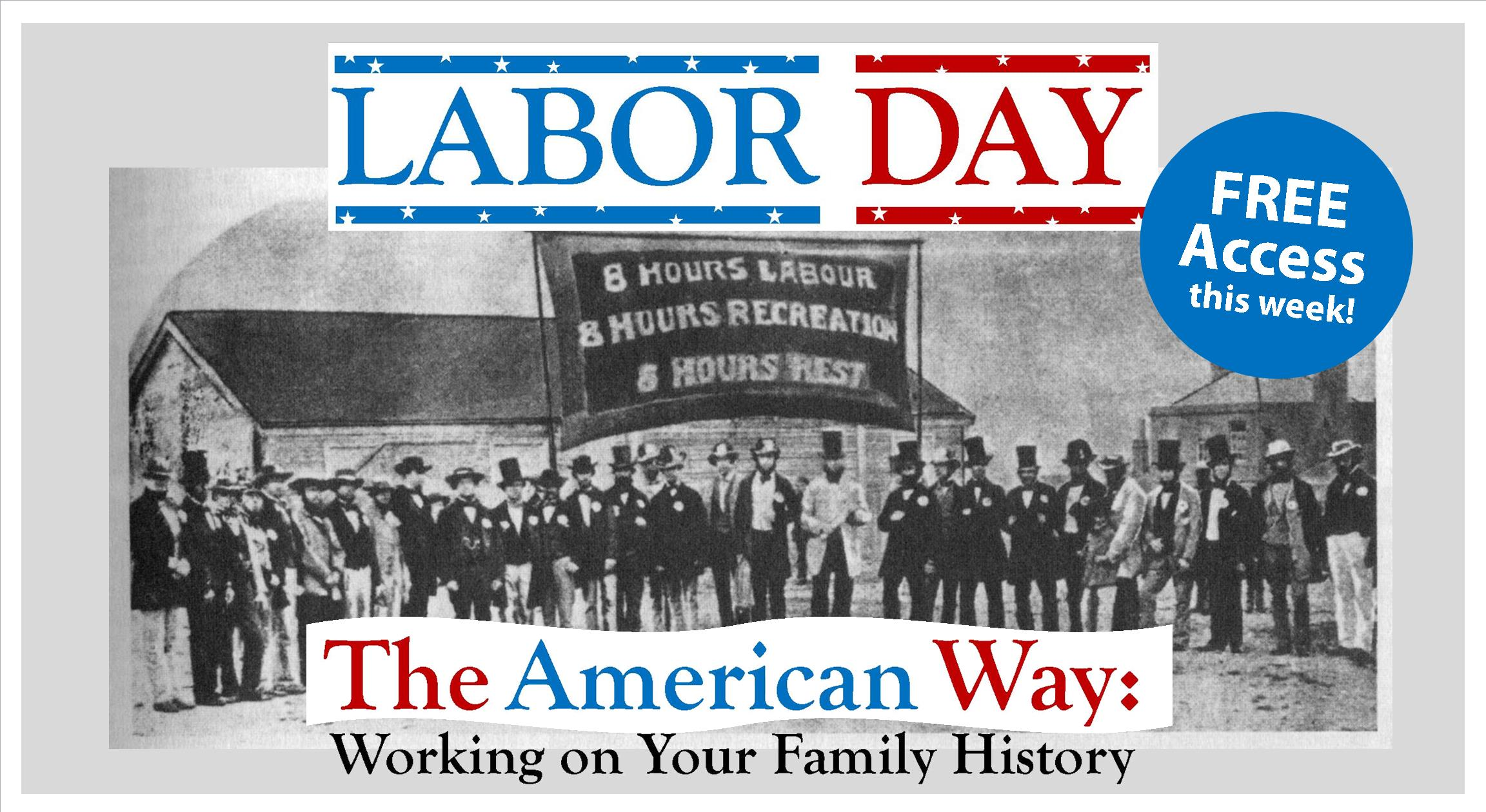 Find Your Family History For Free This Labor Day Weekend Nehgs And