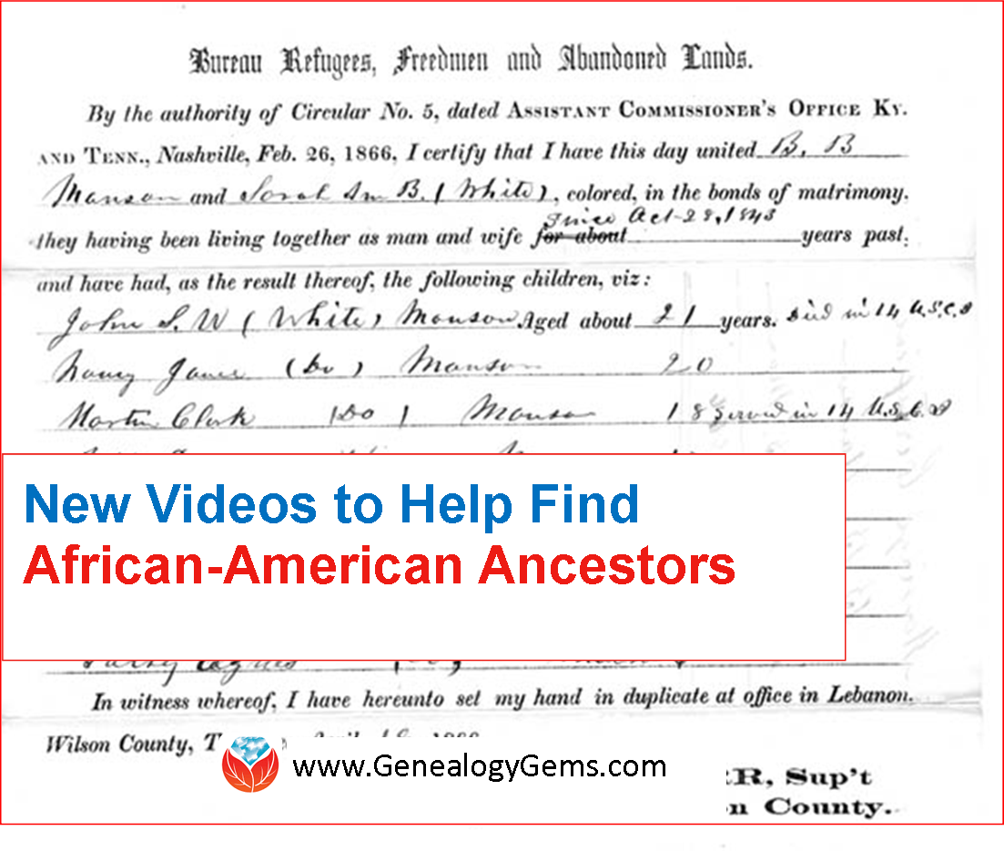 New Videos Can Help You Find African-American Family History in Freedmen's Bureau Records