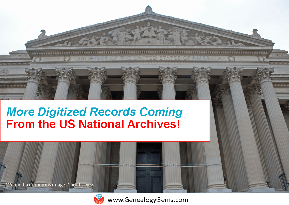 Yay! More Digitization of Genealogy Records at the National Archives (US)