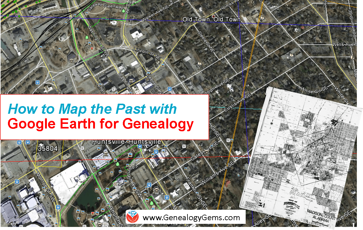 4 Steps for Using Google Earth for Genealogy