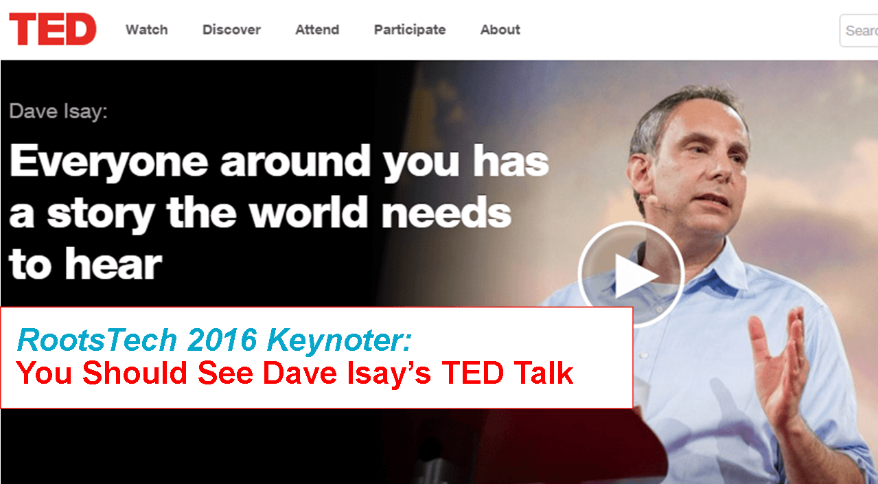 Dave Isay Keynoting RootsTech 2016: Catch Him There–or HERE!
