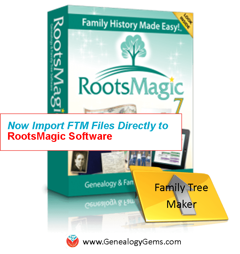 RootsMagic 7 Update Can Now Import Family Tree Maker Files Directly