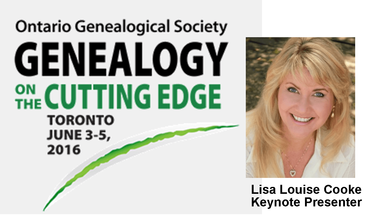 Lisa Louise Cooke Coming to Canada: Ontario Genealogical Society Conference 2016