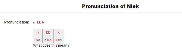 niek at pronounce names