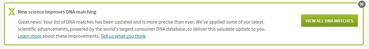 AncestryDNA match improvement announcement