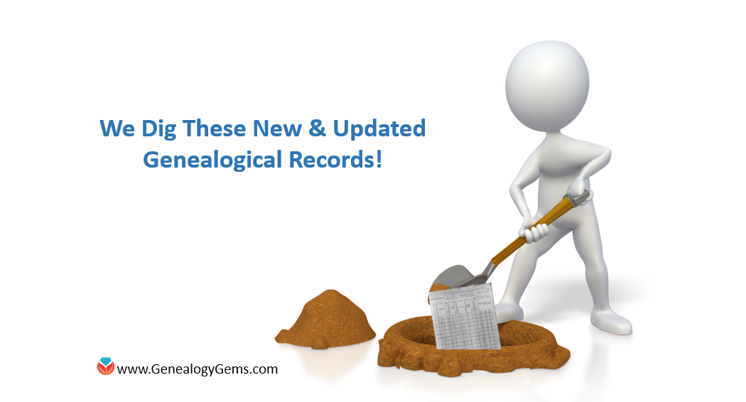 We Dig These New and Updated Genealogical Records