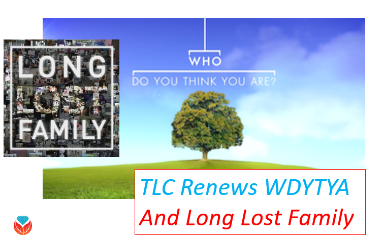 TLC Renews Who Do You Think You Are