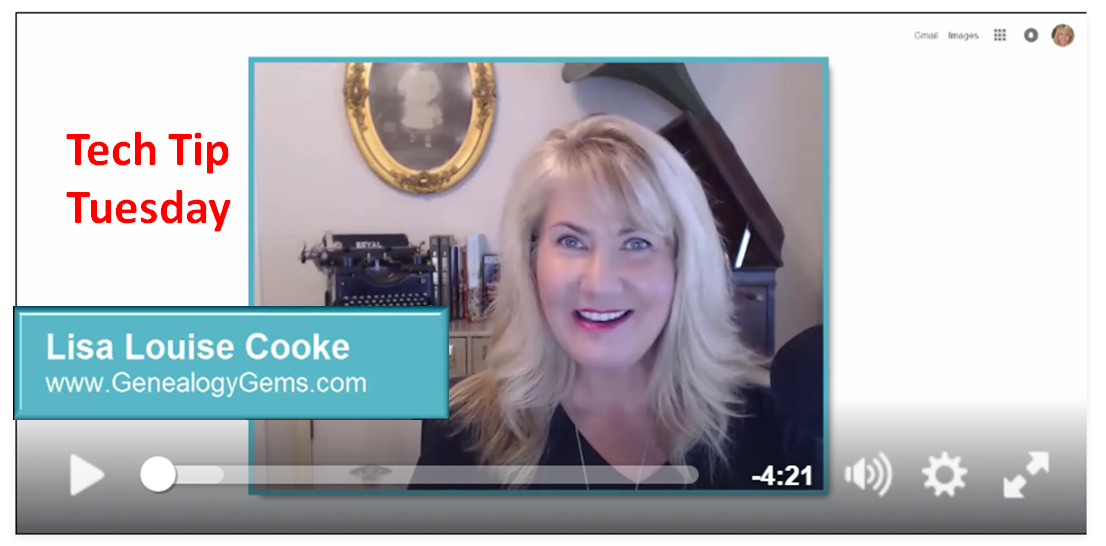 Free Videos: Genealogy Tech Tips with Lisa Louise Cooke