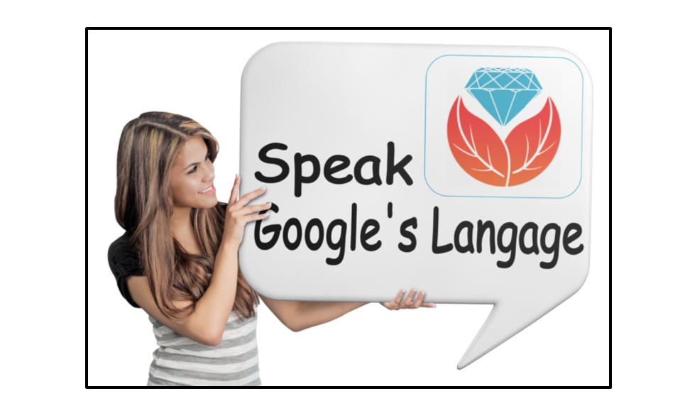 Bust a Brick Wall by Speaking Google's Language