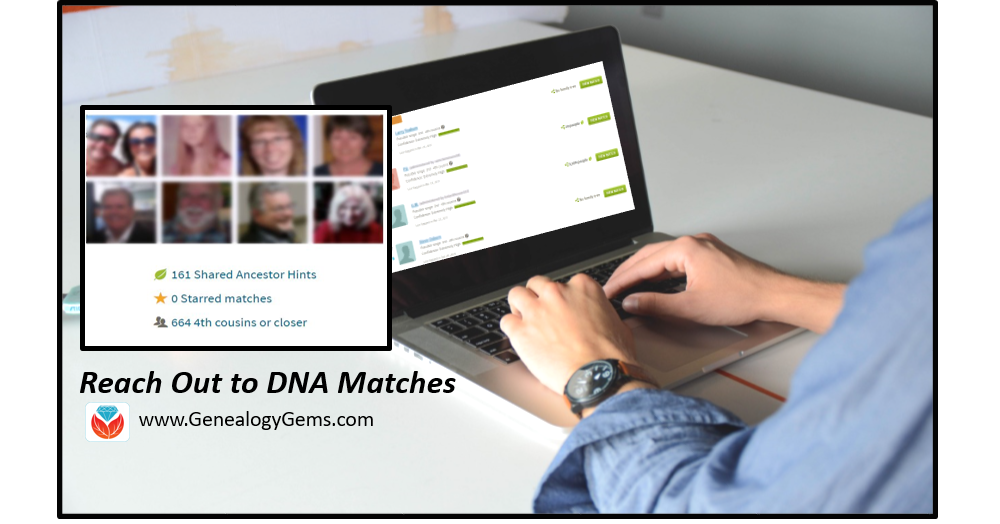 "Why You Should Contact Your DNA Matches: ""Now I'm Climbing a Whole Different Tree!"""