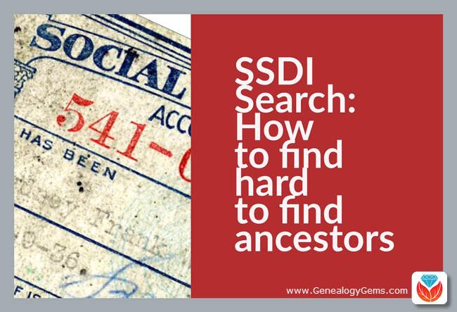 Search the SSDI for Your Family History | Genealogy Gems