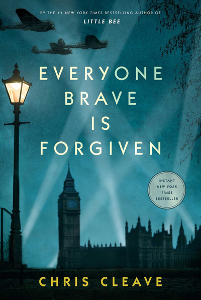 Everyone Brave is Forgiven Chris Cleave
