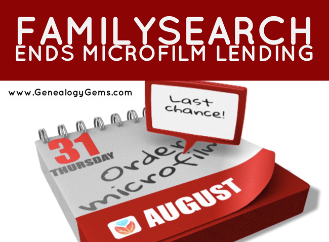 Navigating the End of FamilySearch Microfilm Lending