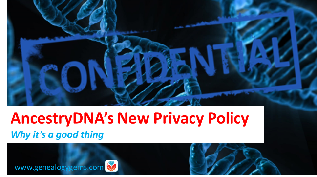 AncestryDNA Privacy Policy Update: Why This Change Is Good