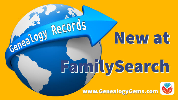 new genealogy records at Familysesrch
