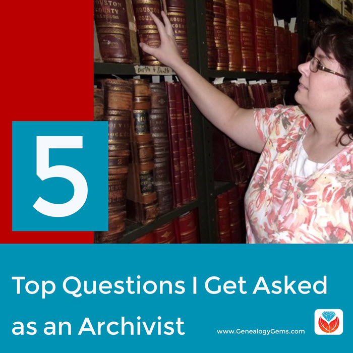 Top 5 Questions I Get Asked as an Archivist