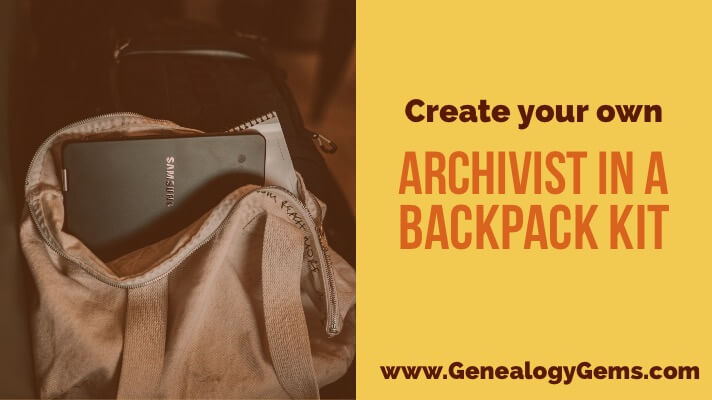 """Archivist in a Backpack:"" Create a Portable Archiving Kit"