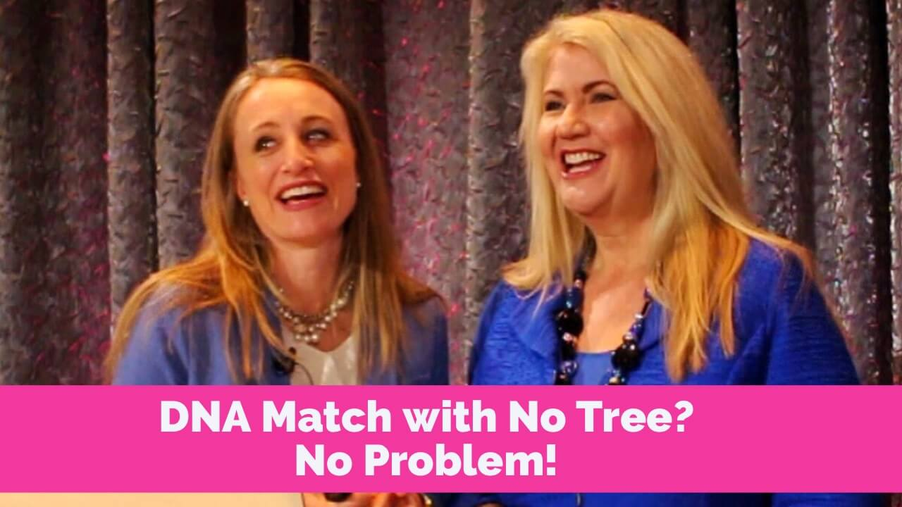 dna match with no tree no problem rootstech cooke southard