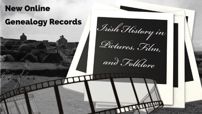 Irish history in pictures, film and folklore