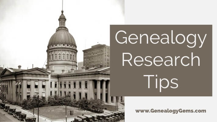 courthouse research tips genealogy