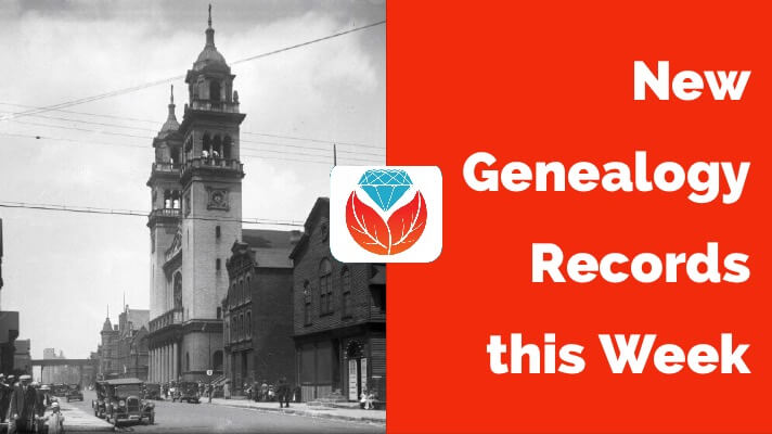 New Genealogy Records this Week: Chicago Catholic Parish Records and More