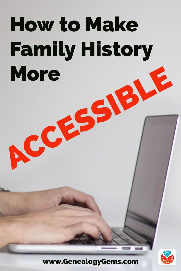 how to make family history more accessible