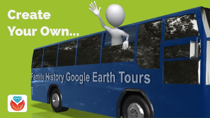 Create Your Family History Google Earth Tour