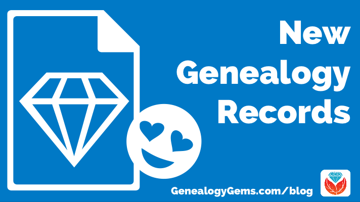 new genealogy records you'll love