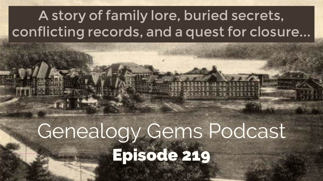 genealogy gems story podcast 219