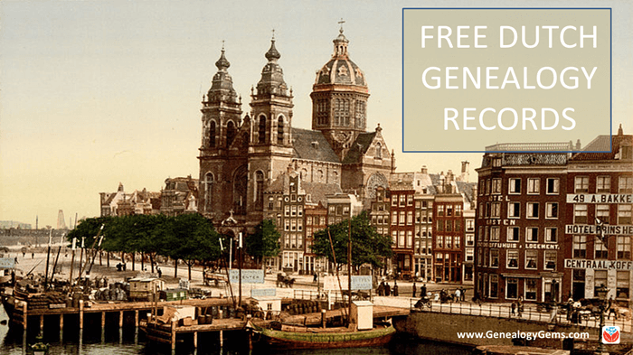 29 Million Free Netherlands Genealogy Records