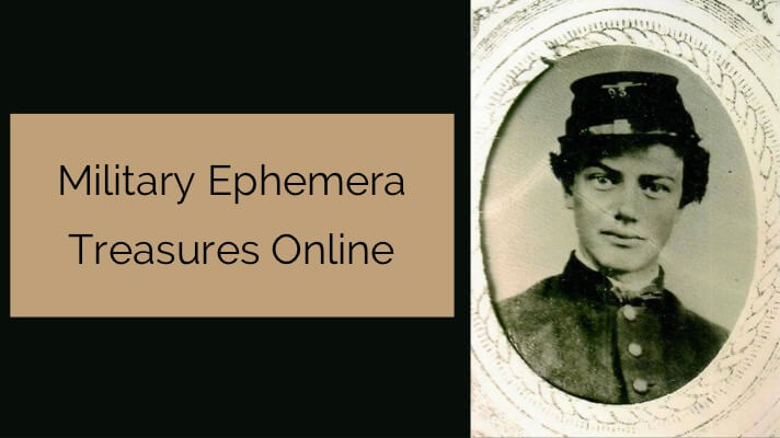 military ephemera treasures online for genealogy