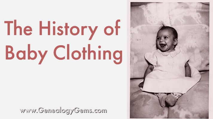The History of Your Ancestors' Baby Clothes