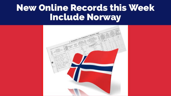 New Genealogy Records Online Include the Norway Census