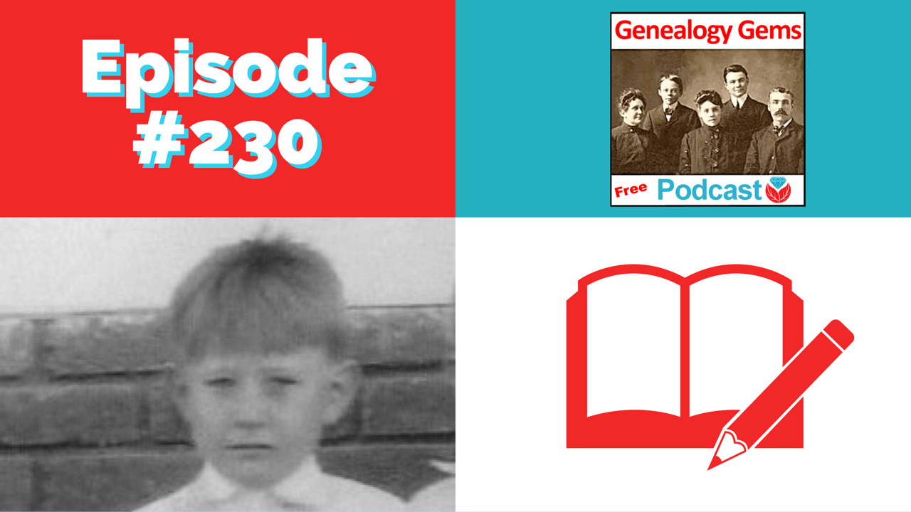 genealogy gems podcast episode 230