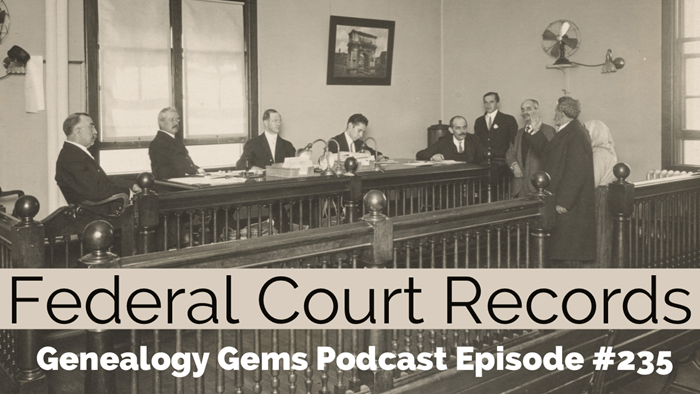 federal court records for genealogy and family history