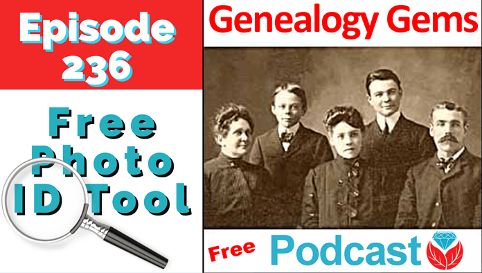 Genealogy Gems Podcast Episode 236
