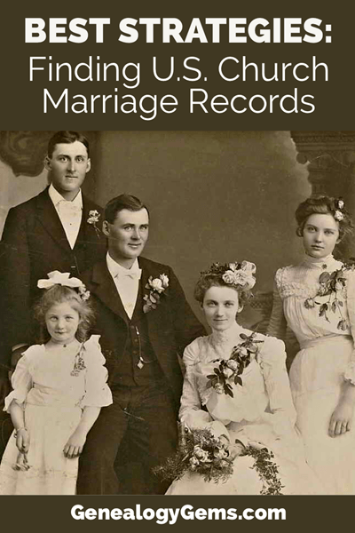 Best Strategies for finding church marriage records