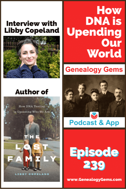 Genealogy Gems Podcast episode 239 DNA