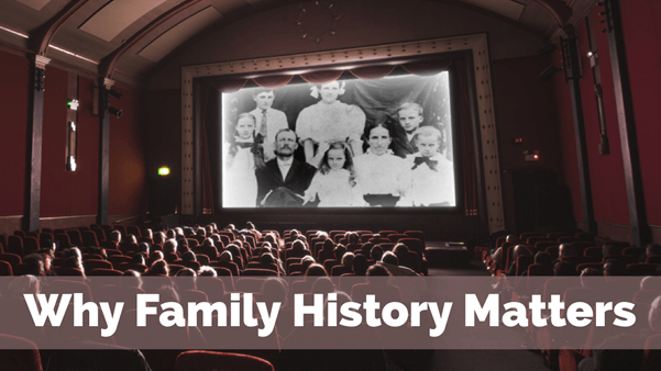 Why family history matters
