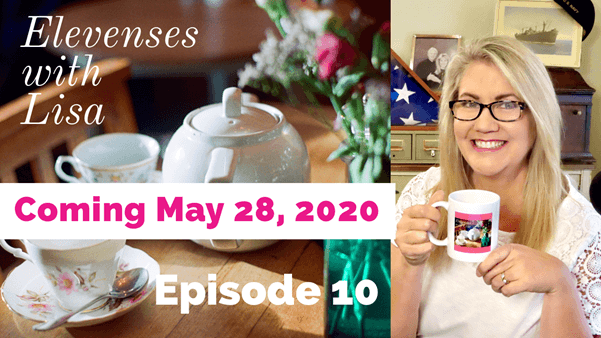 reminder eleveneses with Lisa episode 10 may 2020